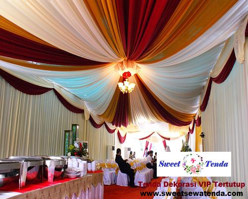 Tenda Dekorasi VIP ( Tertutup )